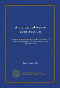 A Manual of Weave Construction ebook free download | Textile Study Center | textilestudycenter.com