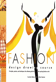 Fashion Design Drawing Course ebook free download | Fashion Design Drawing Course pdf free download | textile study center | textilestudycenter.com