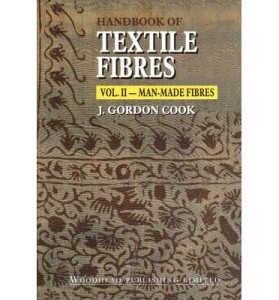Handbook of Textile Fibres Volume 2 Man-Made Fibres by J. Gordon Cook pdf free download | textile study center | textilestudycenter.com