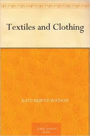 Textiles and Clothing ebook free download | Textiles and Clothing pdf free download | textile study center | textilestudycenter.com