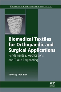Biomedical Textiles for Orthopaedic and Surgical Applications Fundamentals