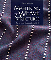 Mastering Weave Structures by Sharon Alderman free download | textile study center | textilestudycenter.com