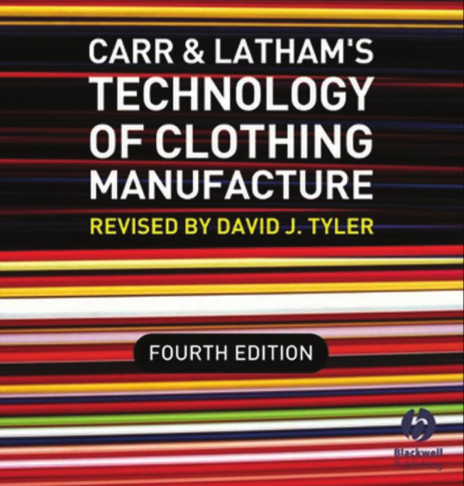 Technology of Clothing Manufacture Revised by David J. Tyler Free download | textile study center | textilestudycenter.com