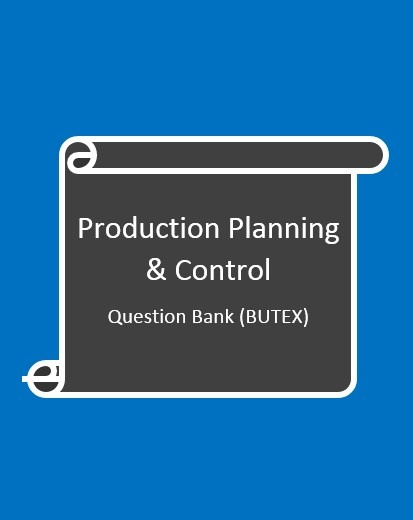 Production Planning & Control – Model Question