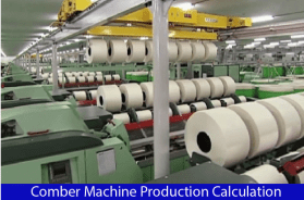 Comber Machine Production Calculation