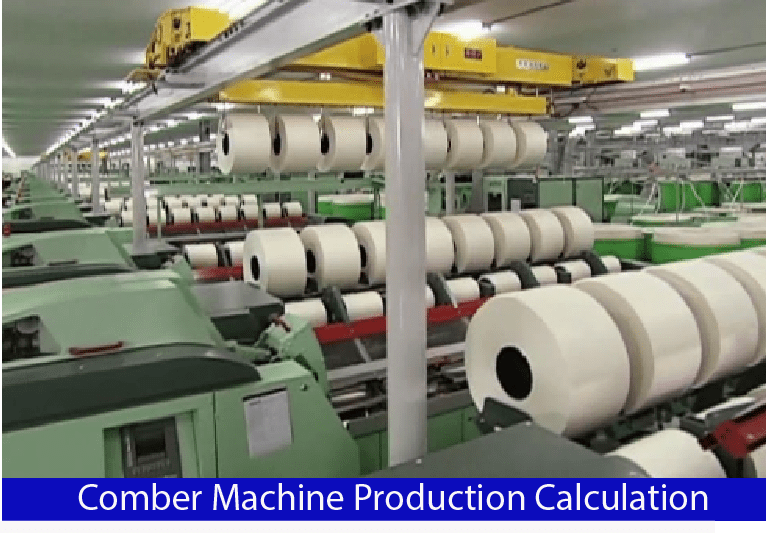 Production Calculation of Comber Machine