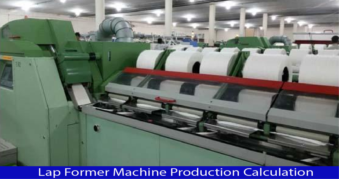 Production Calculation of Lap Former Machine
